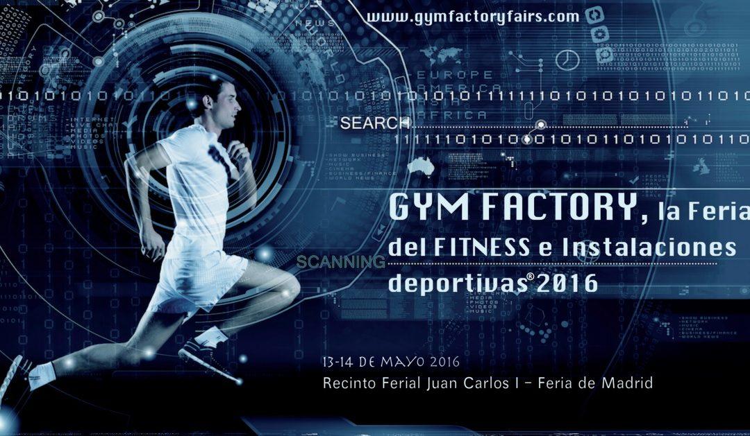 GYM FACTORY, la Feria del FITNESS e Instalaciones deportivas