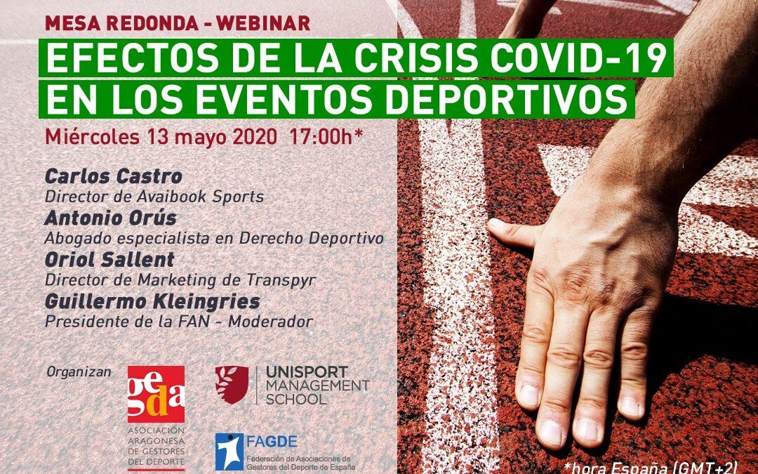 """Mesa redonda-webinar """"Efectos de la crisis COVID-19 en los eventos deportivos! El evento, organizado por GEDA, tendrá lugar el próximo miércoles 13 de mayo."""
