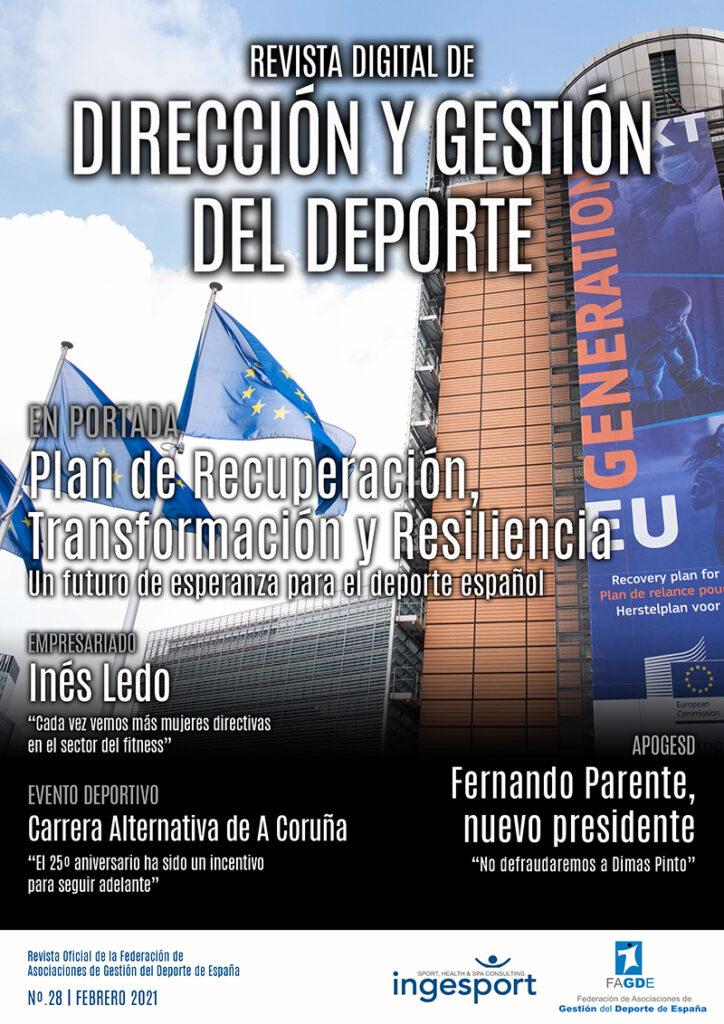 Ya está disponible el nº 28 de DIRECCIÓN Y GESTIÓN DEL DEPORTE, la revista digital de FAGDE. La sede de la Unión Europea es la imagen de una portada que dedica su espacio central al Plan de Recuperación, Transformación y Resiliencia elaborado por el Gobierno de España.