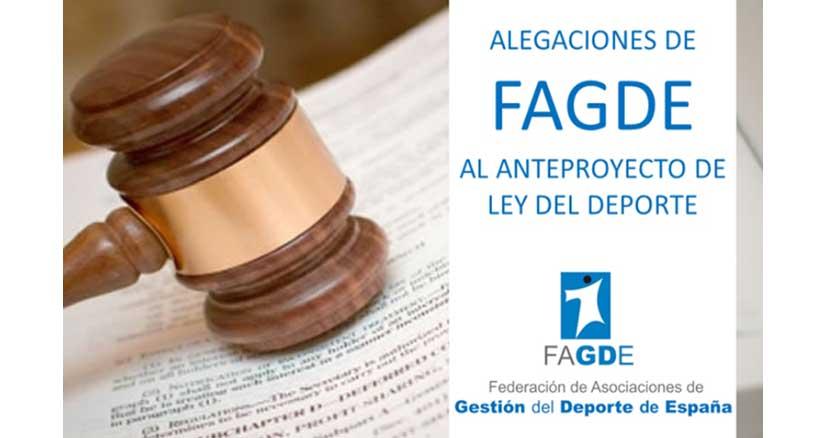 FAGDE ha enviado al CSD, las sugerencias, observaciones y alegaciones al anteproyecto de Ley del Deporte.